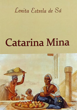 Catarina Mina - Lenita Estrela de Sá
