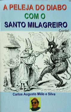 A Peleja do Diabo com o Santo Milagreiro