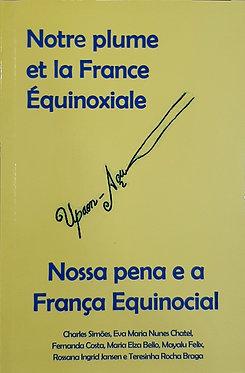 Nossa Pena e a França Equinocial