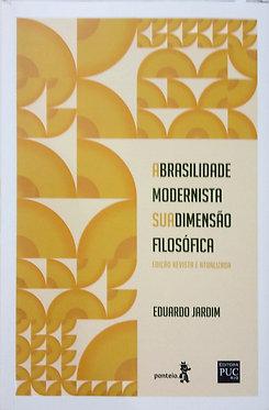 A Brasilidade Modernista - Sua Dimensão Filosófica