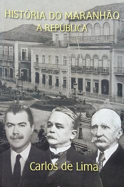 História do Maranhão  - República