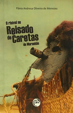 O Risível no Reisado de Caretas do Maranhão