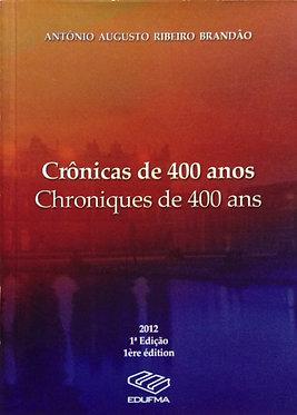Crônicas de 400 anos