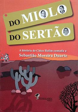 Do Miolo do Sertão