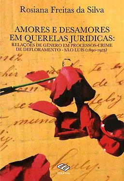 Amores de Desamores em Querelas Jurídicas