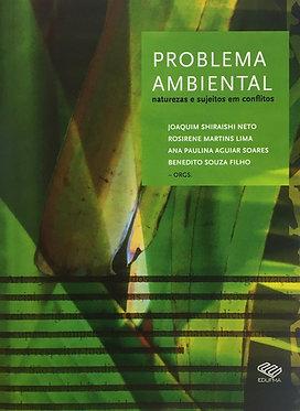 : Problema Ambiental: naturezas e sujeitos em conflitos