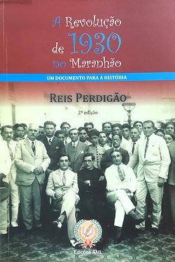 A Revolução de 1930 do Maranhão