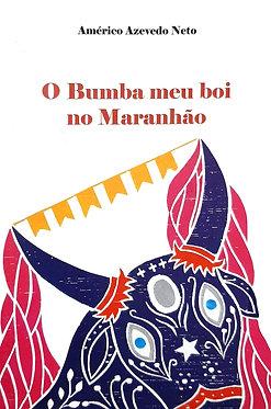 O Bumba meu boi no Maranhão