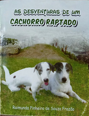 As desventuras de um cachorro raptado
