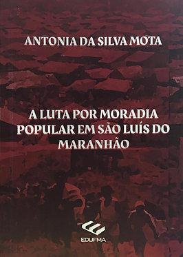 A luta por moradia popular em São Luís do Maranhão