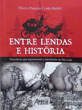 Entre Lendas e História: Narrativas que representam a identidade de São Luís