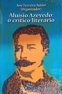 Aluísio Azevedo: o crítico literário