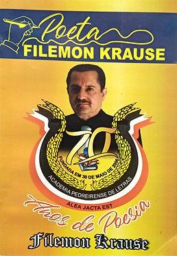 Poeta Filemon Krause 70 anos de Poesia