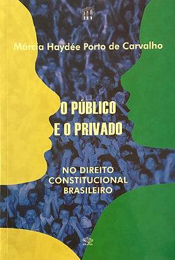 O público e o privado no direito constitucional brasileiro