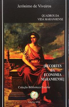 Recortes da Economia Maranhense