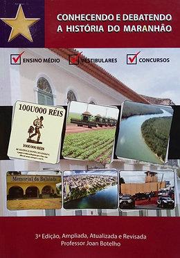 Conhecendo e debatendo a história do Maranhão