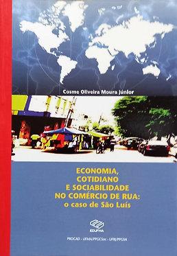 Economia, cotidiano e sociabilidade no comércio de rua