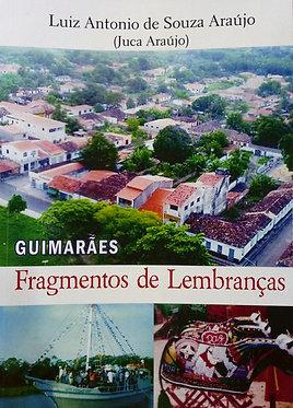 Guimarães Fragmentos de Lembranças