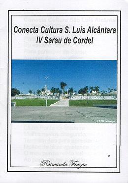 Conecta Cultura S. Luís Alcântara