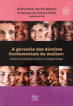 A garantia dos direitos fundamentais da mulher