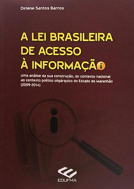 A lei brasileira de acesso à informação