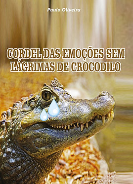 Cordel da Emoções sem Lágrimas de Crocodilo