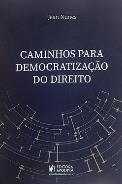 Caminhos para Democratização do Direito
