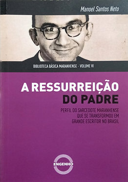 A Ressurreição do Padre