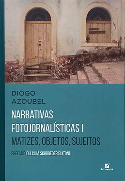 Narrativas Fotojornalísticas I