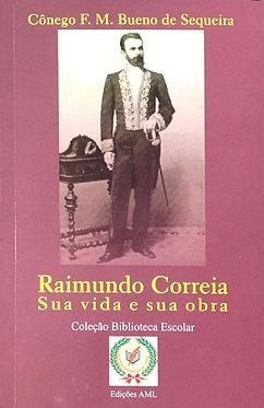 Raimundo Correia sua vida e sua obra