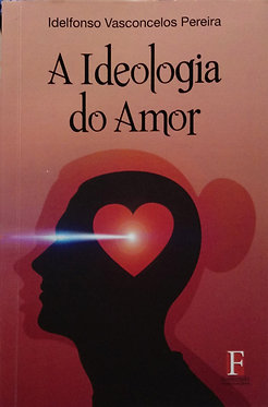 A Ideologia do Amor