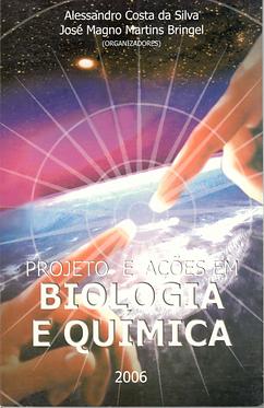 Projeto e ações em biologia e química