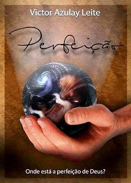 Perfeição: Onde está a perfeição de Deus?