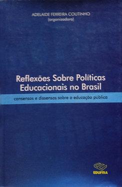 Reflexões Sobre Políticas Educacionais no Brasil
