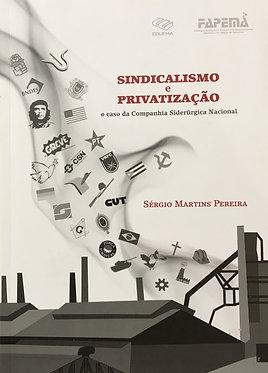 Sindicalismo e privatização