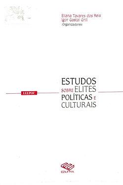 Estudos sobre elites políticas e culturais