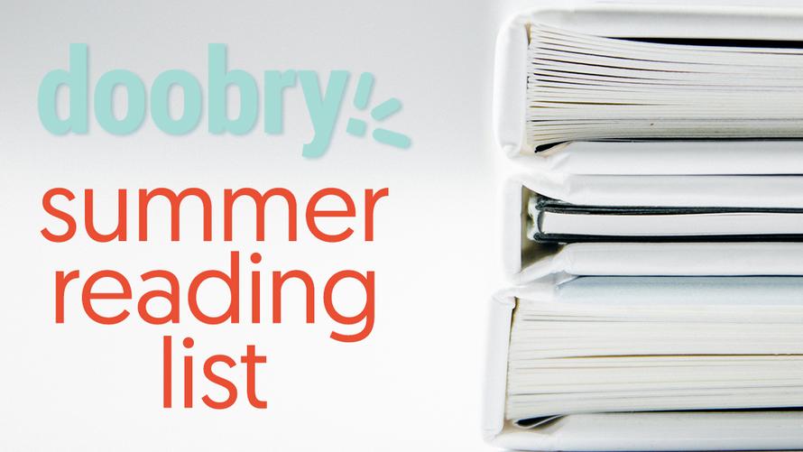 Announcing: Doobry's Summer Reading List
