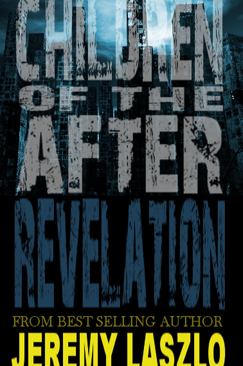 Children of the After: REVELATION