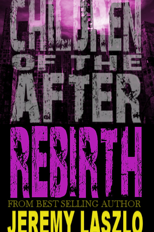 Children of the After: REBIRTH