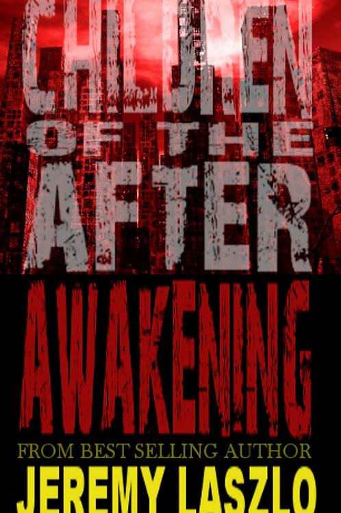 Children of the After: AWAKENING