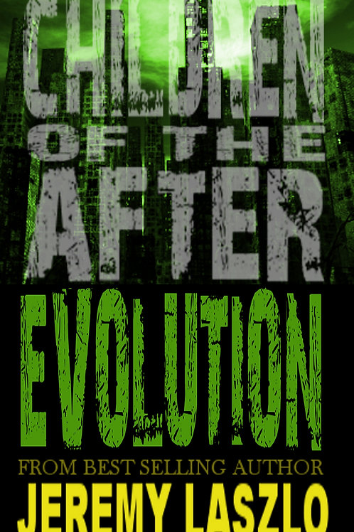 Children of the After: EVOLUTION