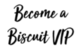 Become a Biscuit VIP Bizzarri Dolc