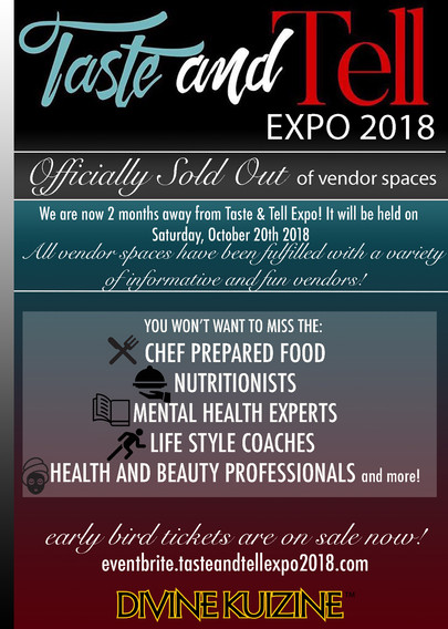 Officially Sold Out, Taste & Tell Expo 2018