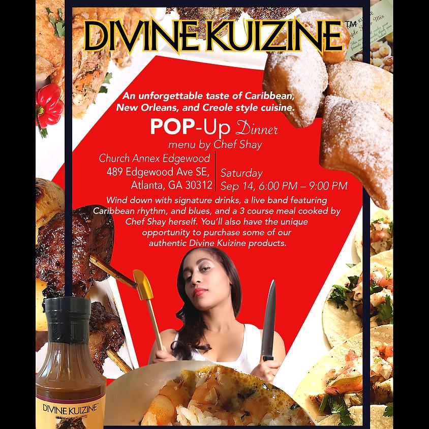 Divine Kuizine™ Pop Up Restaurant (Dinner)