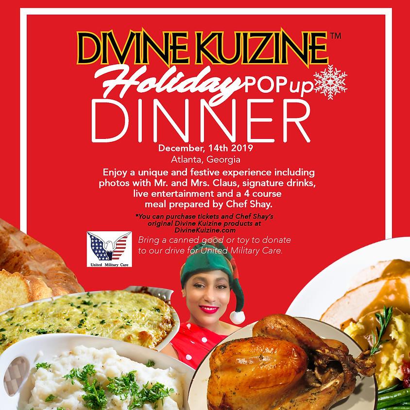 Divine Kuizine™ Holiday Pop Up (Dinner)