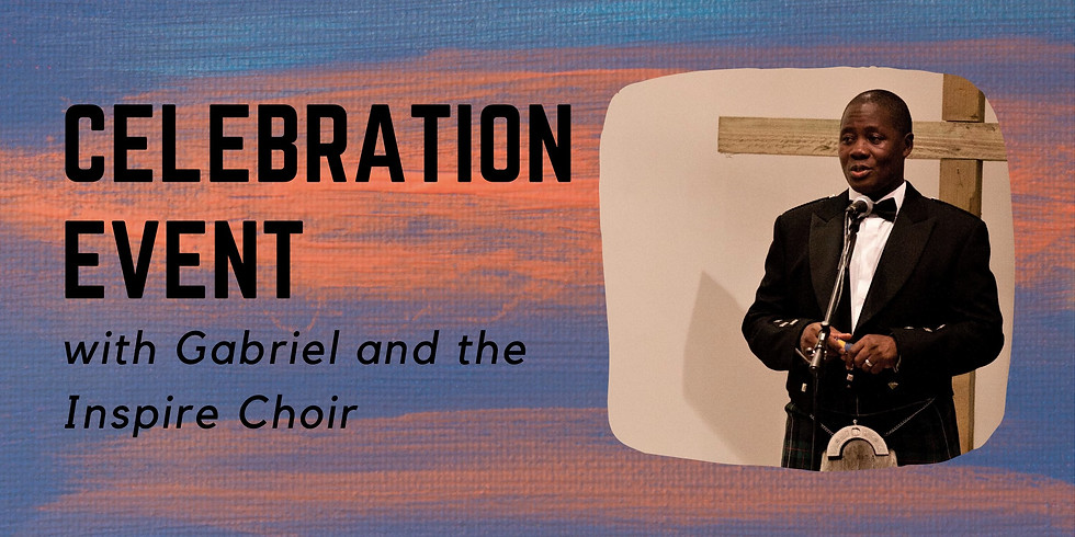 Celebration Event with Gabriel and the Inspire Choir