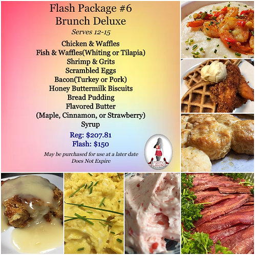 Flash Package #6-Brunch Deluxe