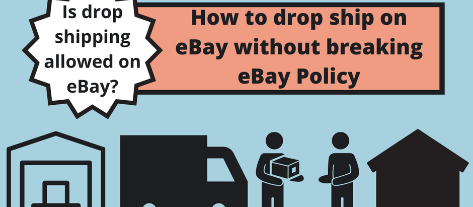 The Do's and Dont's of Drop Shipping on eBay