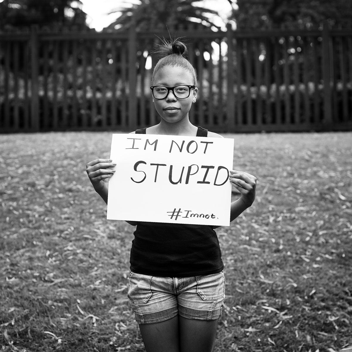 #Imnot stupid