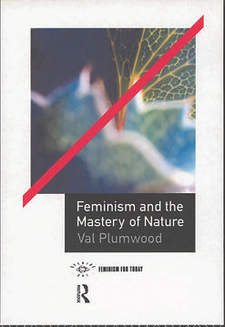 Feminism and the Mastery of Nature.jpg